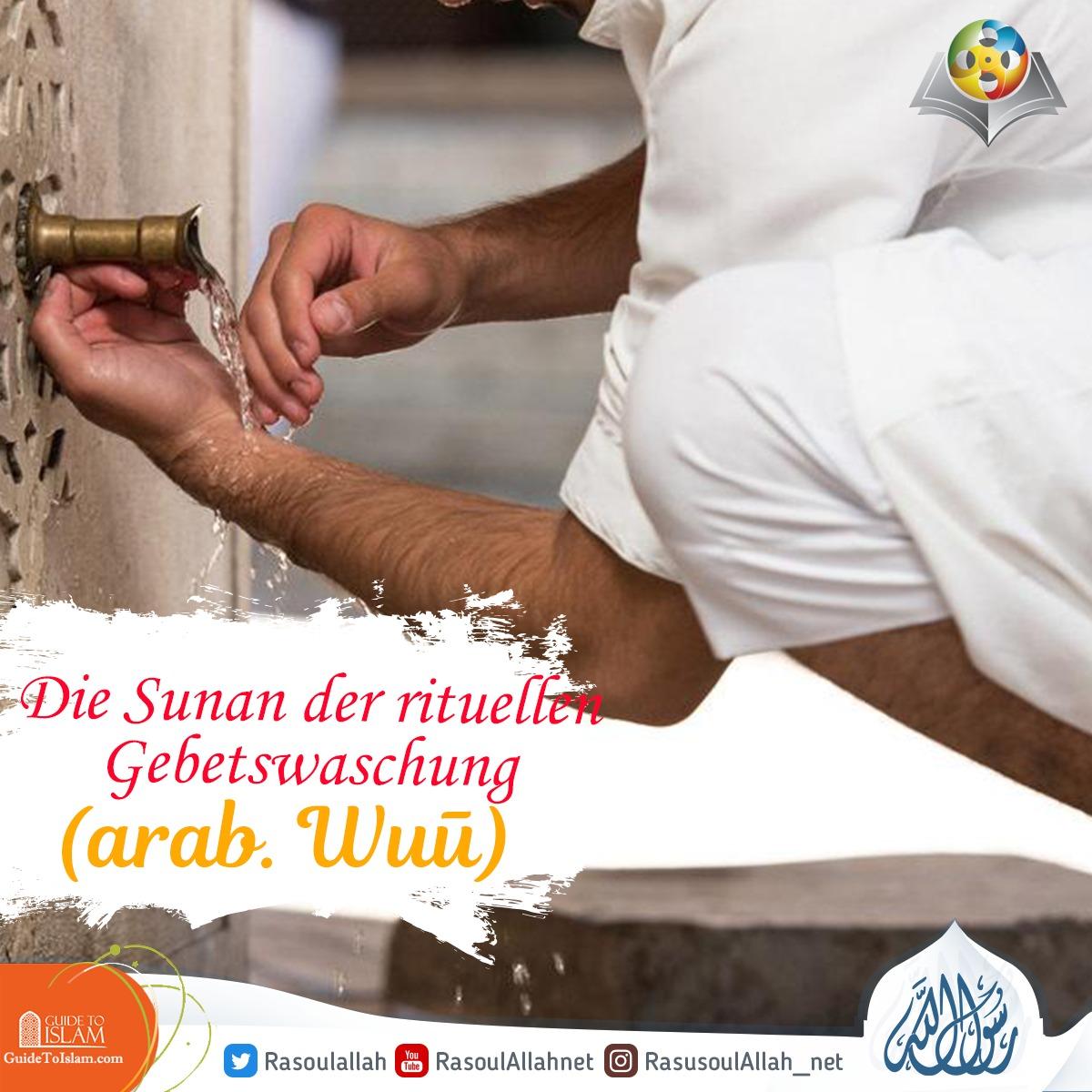 Die Sunan der rituellen Gebetswaschung (arab. Wuḍūˈ)