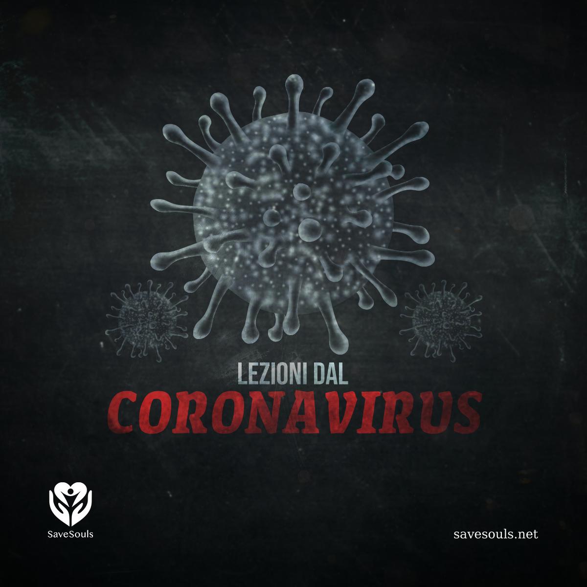 Lezioni dal Coronavirus
