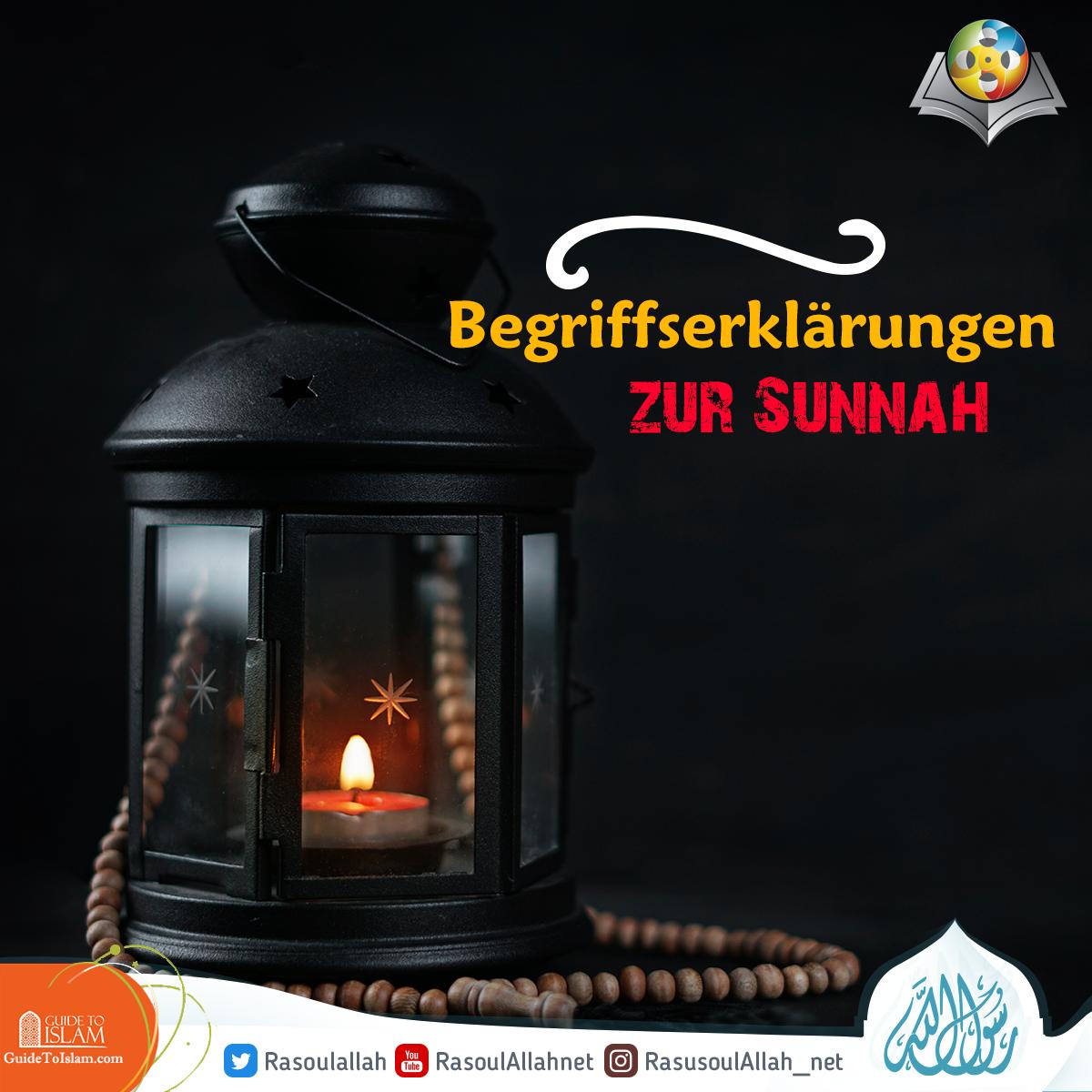 Begriffserklärungen zur Sunnah