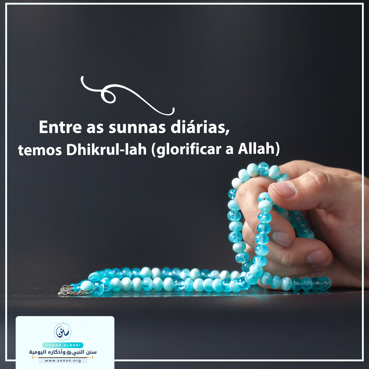 Entre as sunnas diárias, temos Dhikrul-lah (glorificar a Allah).