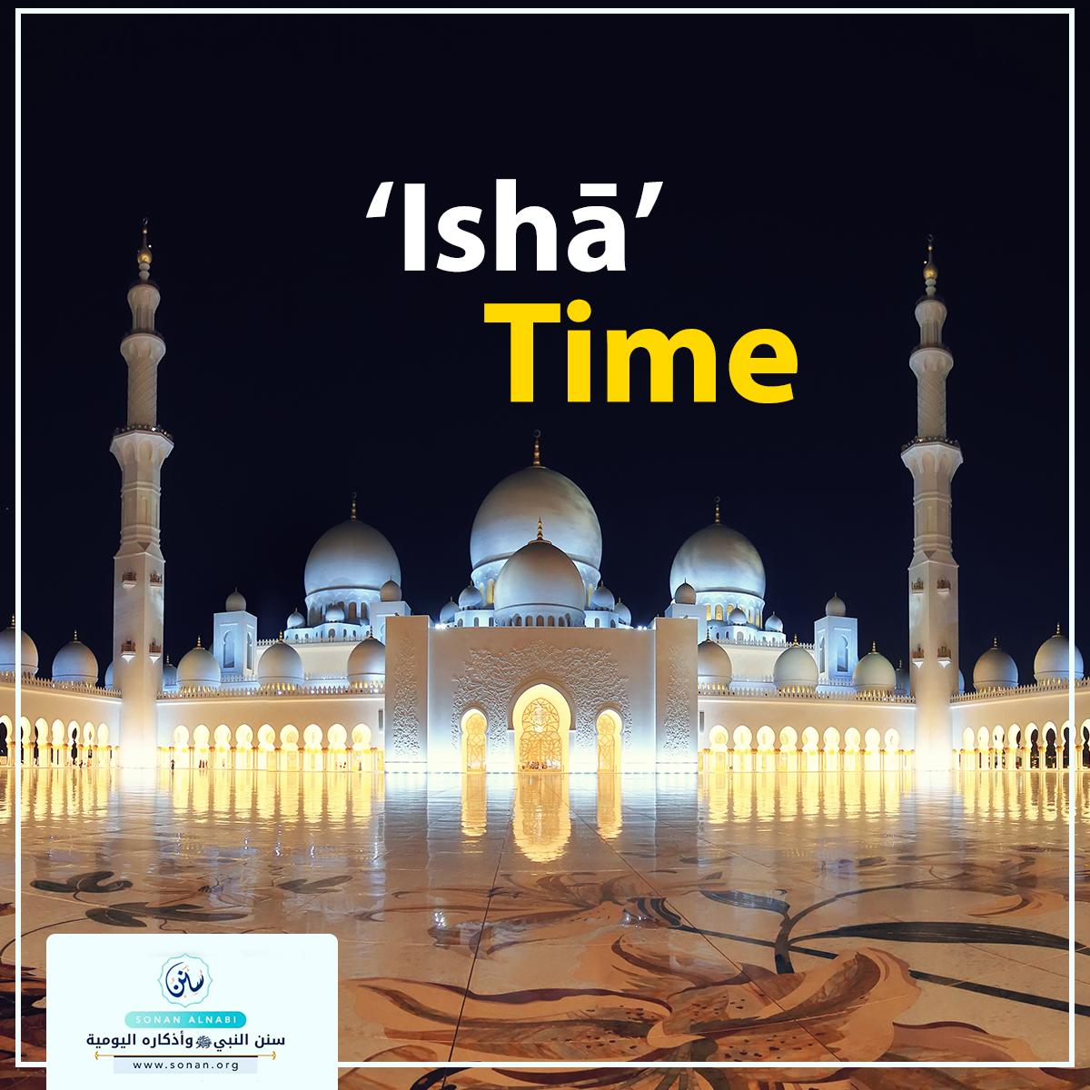 'Ishā' Time