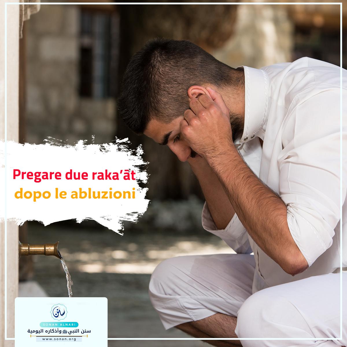 Pregare due raka'āt dopo le abluzioni