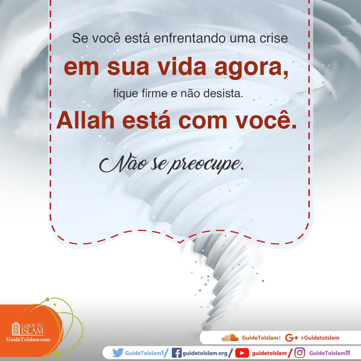 Allah está com você