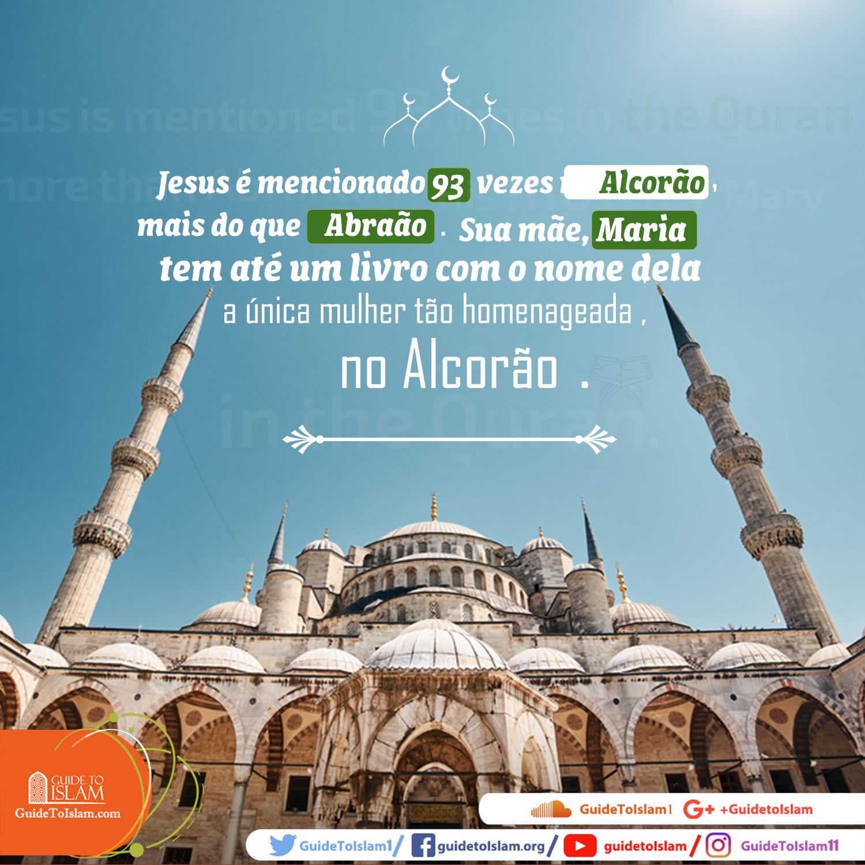 Jesus é mencionado 93 vezes no Alcorão, mais do que Abraão