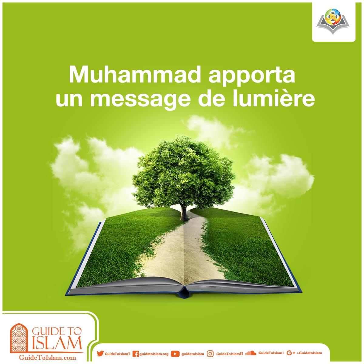 Muhammad apporta un message de lumière