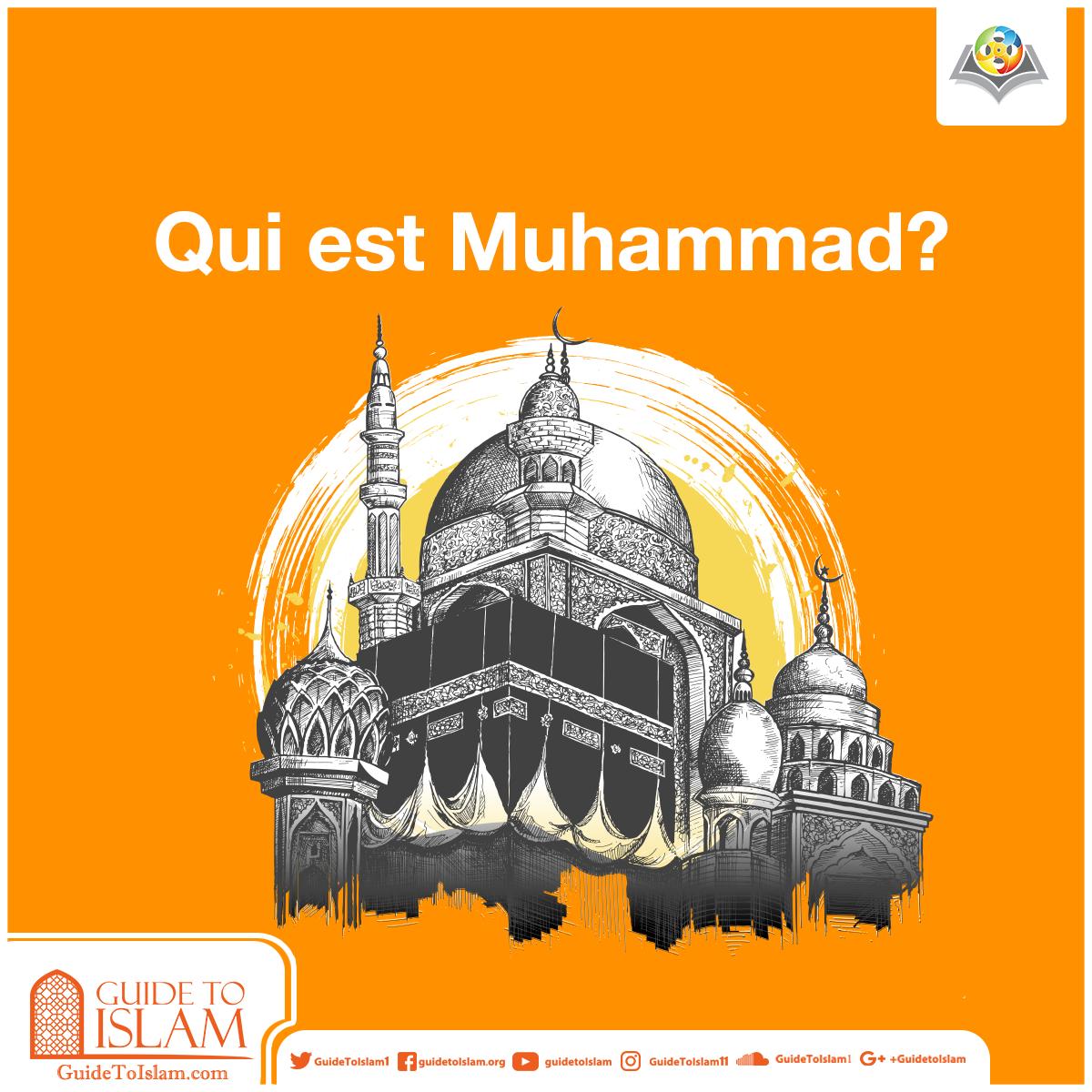 Qui est Muhammad?