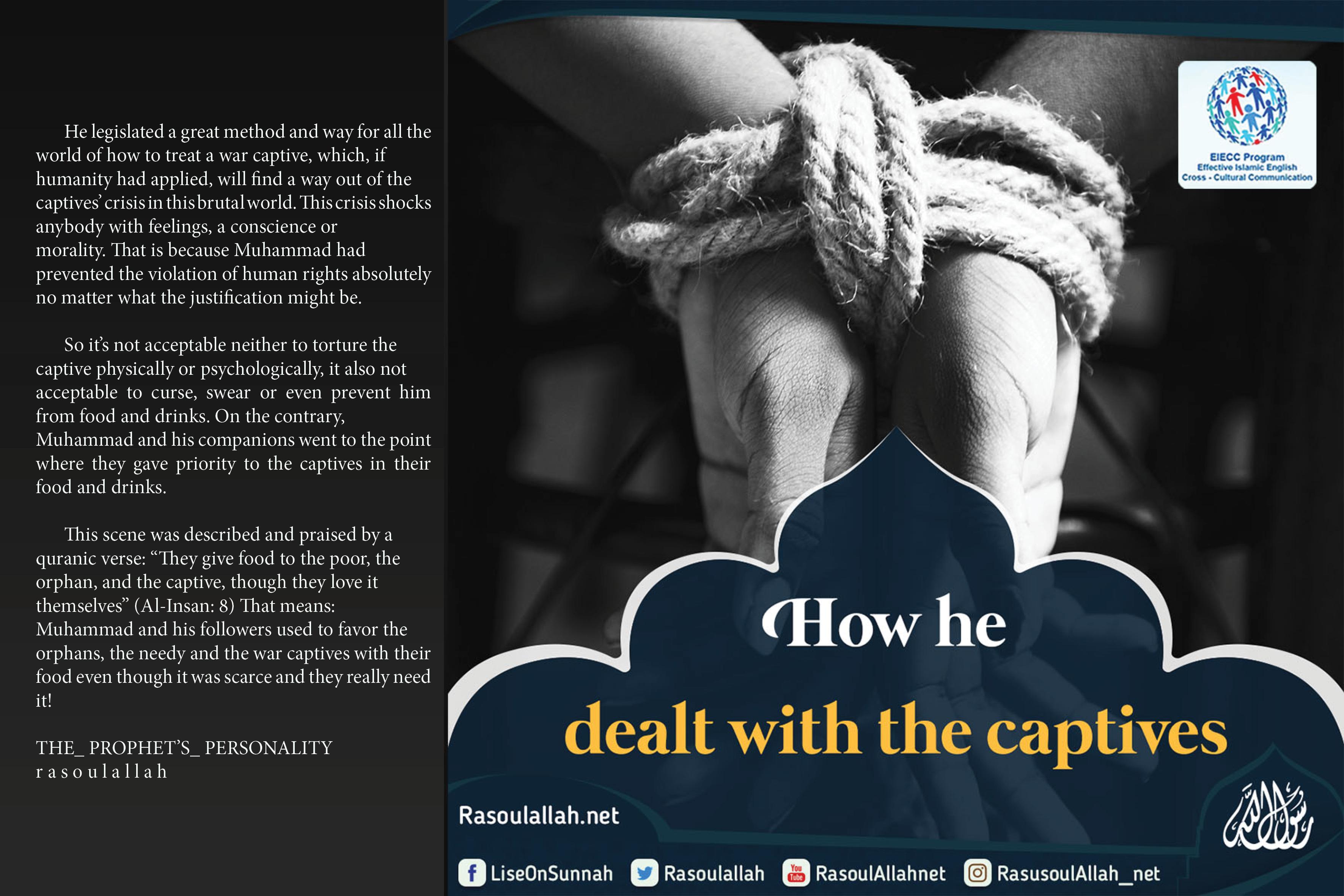 How he dealt with the captives