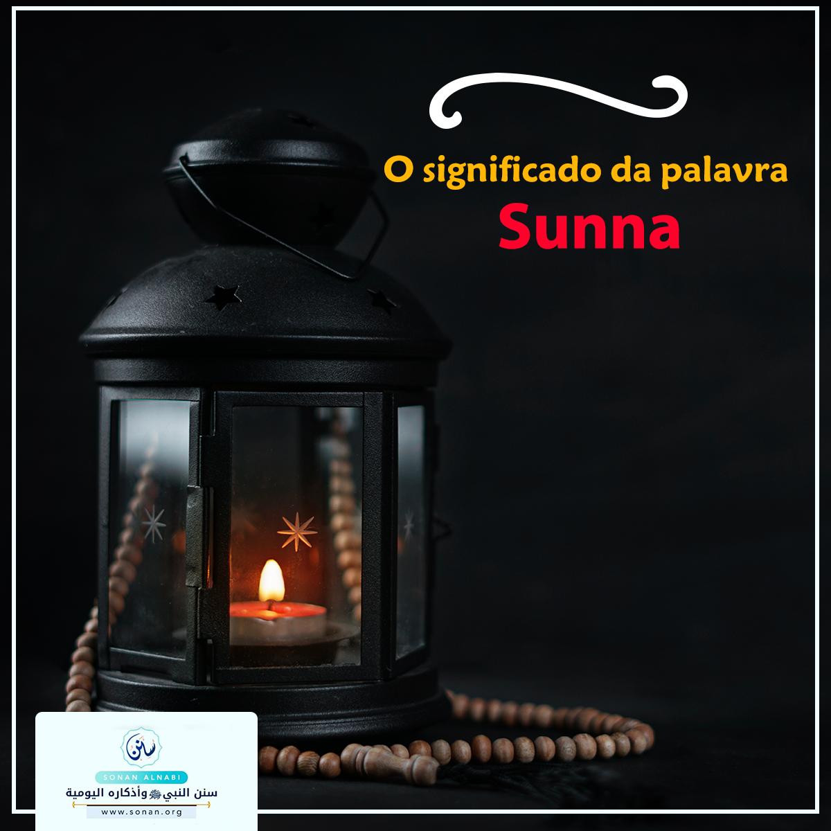 O significado da palavra Sunna