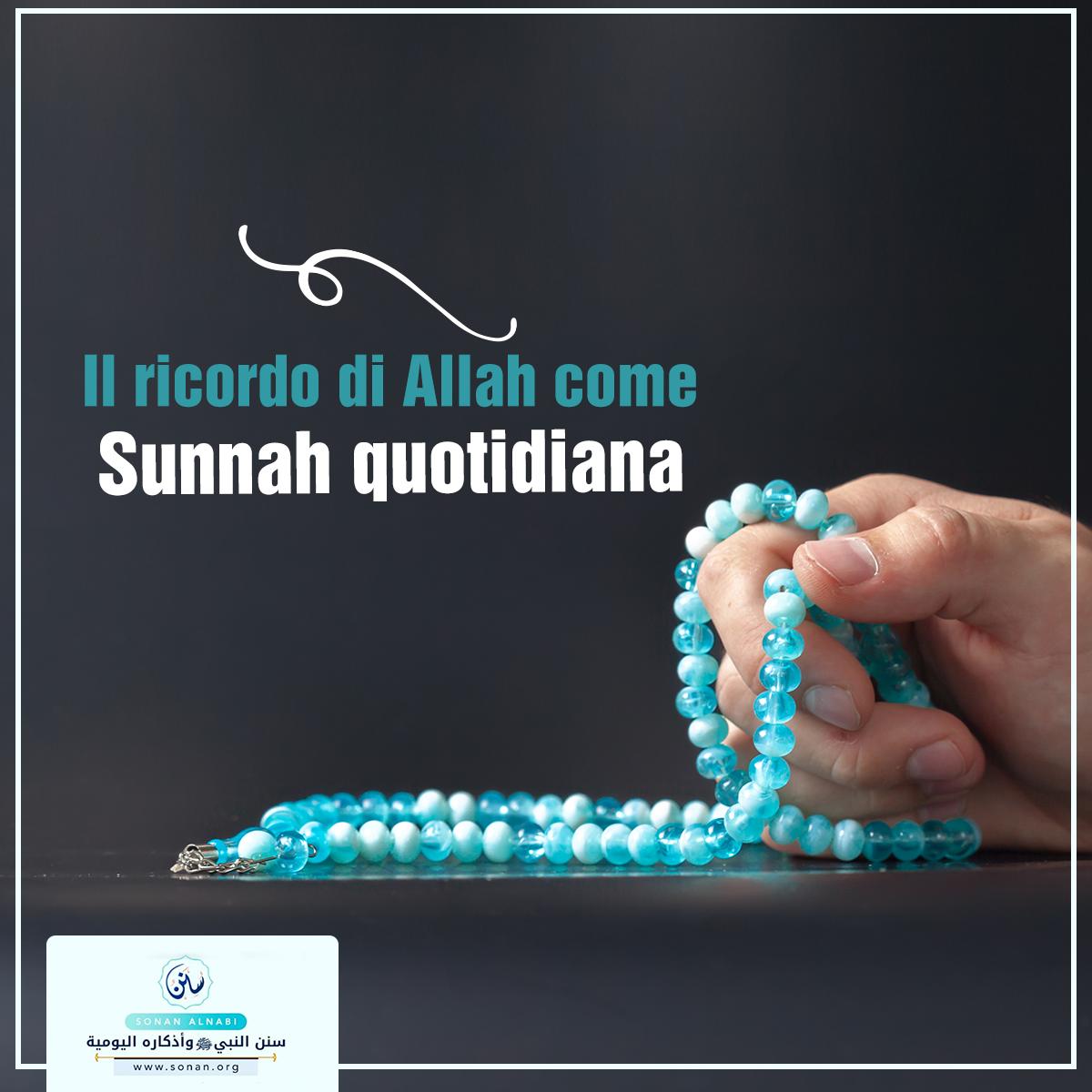 Il ricordo di Allah come Sunnah quotidiana