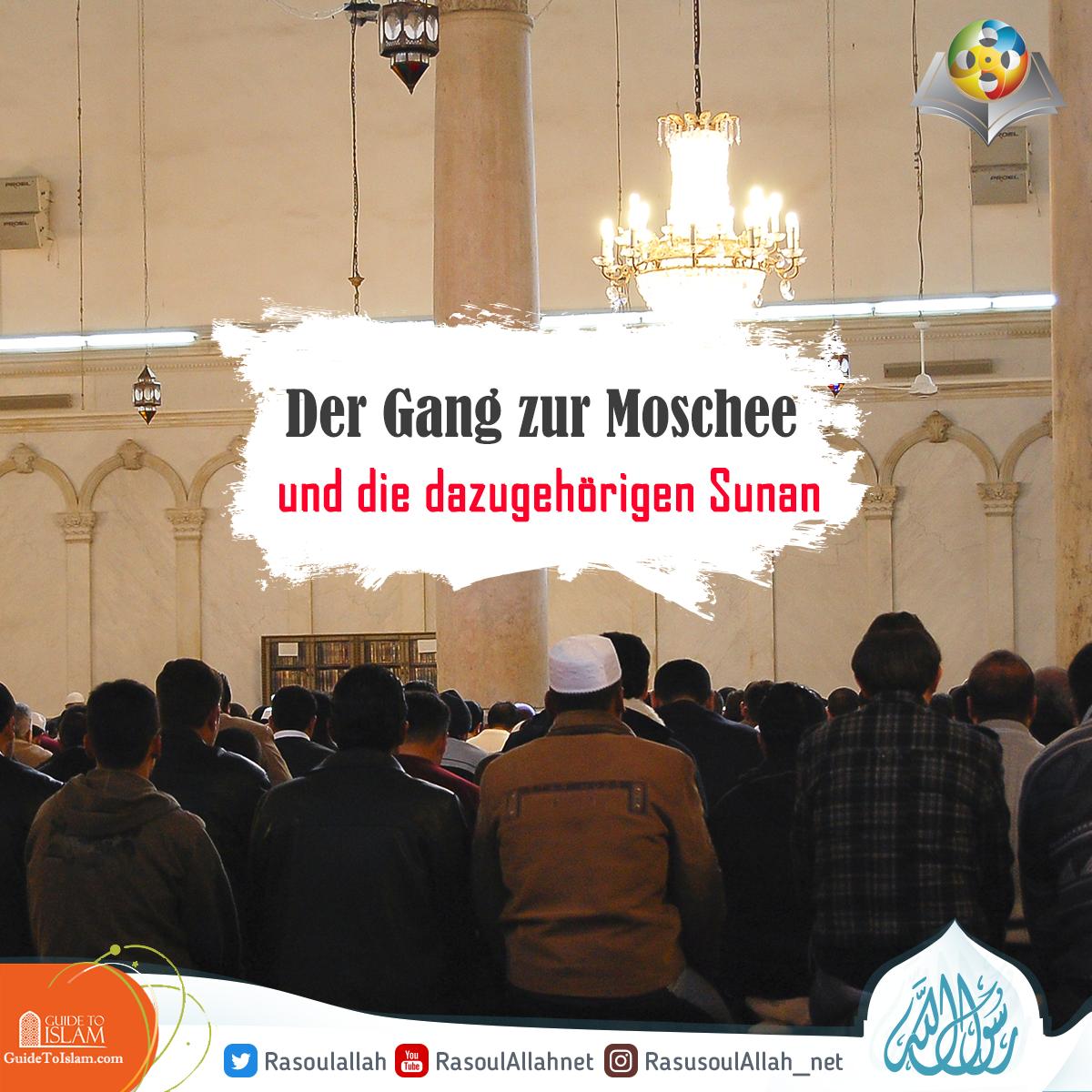 Der Gang zur Moschee und die dazugehörigen Sunan
